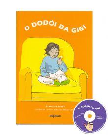 """Livro e CD: """"O dodói da Gigi"""""""